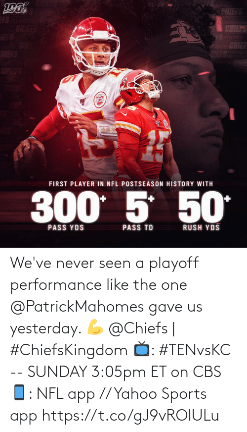 Chiefs: We've never seen a playoff performance like the one @PatrickMahomes gave us yesterday. 💪  @Chiefs | #ChiefsKingdom  📺: #TENvsKC -- SUNDAY 3:05pm ET on CBS 📱: NFL app // Yahoo Sports app https://t.co/gJ9vROIULu