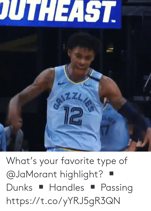 Your Favorite: What's your favorite type of @JaMorant highlight?   ▪️ Dunks ▪️ Handles  ▪️ Passing    https://t.co/yYRJ5gR3QN