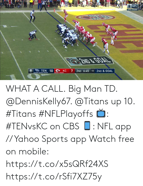 yahoo sports: WHAT A CALL.  Big Man TD. @DennisKelly67. @Titans up 10. #Titans #NFLPlayoffs  📺: #TENvsKC on CBS 📱: NFL app // Yahoo Sports app Watch free on mobile: https://t.co/x5sQRf24XS https://t.co/rSfi7XZ75y