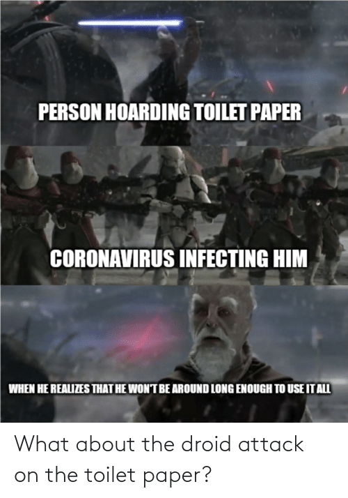On The Toilet: What about the droid attack on the toilet paper?