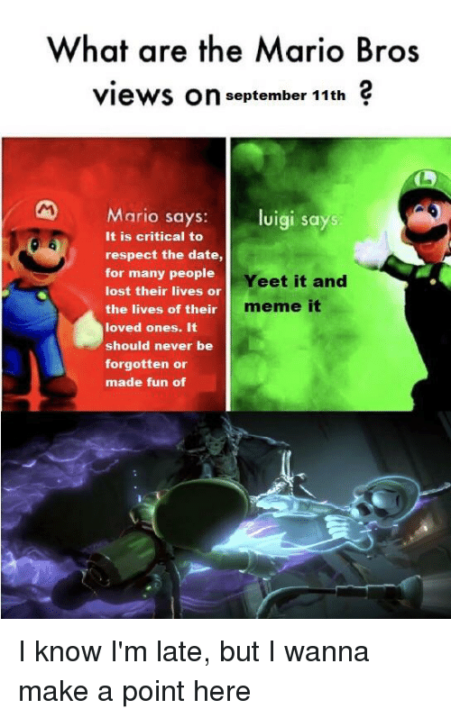 What Are The Mario Bros Views On September 11th Mario Says