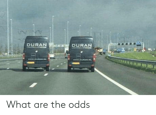 what are: What are the odds