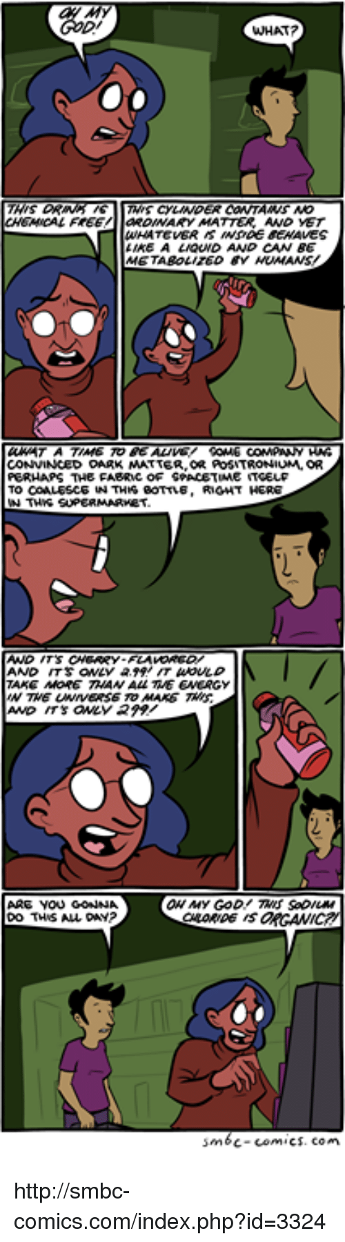 Smbc Comic: WHAT?  aROWWAY MATTER AND VET  AREA  LMOUND AND CAN BE  CONVINCED OARK MATTER AOSTRONIUM, OR  PERHAPS THE FABRwc oF SPACETIME  TO COALESCE  RIGHT HERE  W TWWG SUPERMARVEST  AND ITS  TAKE MORE THAN ALL TWE ENERGY  ARE YOU GONN  DO THIS ALL  sm6c-comics. Con http://smbc-comics.com/index.php?id=3324