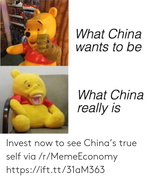 True, China, and Invest: What China  wants to be  What China  really is Invest now to see China's true self via /r/MemeEconomy https://ift.tt/31aM363