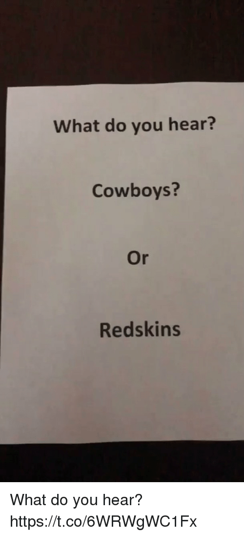 Dallas Cowboys, Football, and Nfl: What do you hear?  Cowboys?  Or  Redskins What do you hear? https://t.co/6WRWgWC1Fx