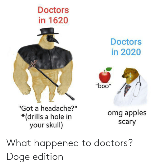 happened: What happened to doctors? Doge edition
