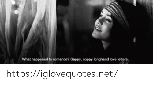 Love Letters: What happened to romance? Sappy, soppy longhand love letters. https://iglovequotes.net/
