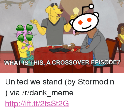 """United We Stand: WHAT IS THIS, A CROSSOVER EPISODE? <p>United we stand (by Stormodin ) via /r/dank_meme <a href=""""http://ift.tt/2tsSt2G"""">http://ift.tt/2tsSt2G</a></p>"""