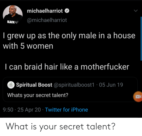 talent: What is your secret talent?