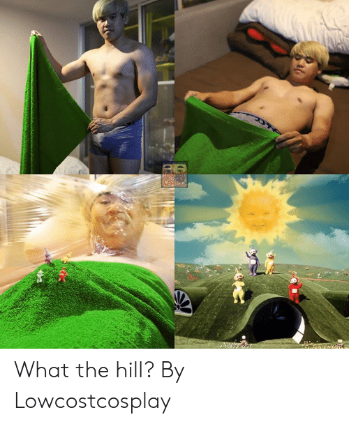 the hill: What the hill?  By Lowcostcosplay