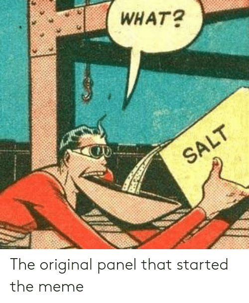 Meme, The Original, and What: WHAT? The original panel that started the meme