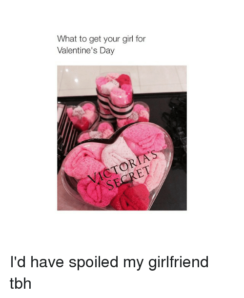 girls tbh and valentines day what to get your girl for valentines day - What To Get Your Girl For Valentines Day