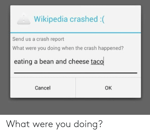 Were You: What were you doing?
