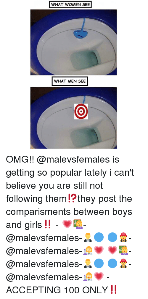 Anaconda, Girls, and Memes: WHAT WOMEN SEE  WHAT MEN SEE OMG!! @malevsfemales is getting so popular lately i can't believe you are still not following them⁉️they post the comparisments between boys and girls‼️ - 💗👩🏫-@malevsfemales-🤵🔵 🔵👩🚒-@malevsfemales-👩🔬💗 💗👩🏫-@malevsfemales-🤵🔵 🔵👨🚒-@malevsfemales-👩🔬💗 - ACCEPTING 100 ONLY‼️