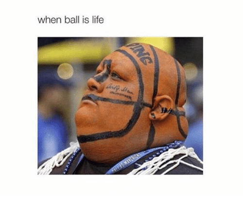 When Ball Is Life: when ball is life