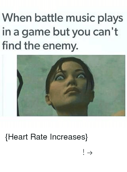 Music, Pinterest, and Game: When battle music plays  in a game but you can't  find the enemy.  Heart Rate Increases) 𝘍𝘰𝘭𝘭𝘰𝘸 𝘮𝘺 𝘗𝘪𝘯𝘵𝘦𝘳𝘦𝘴𝘵! → 𝘤𝘩𝘦𝘳𝘳𝘺𝘩𝘢𝘪𝘳𝘦𝘥