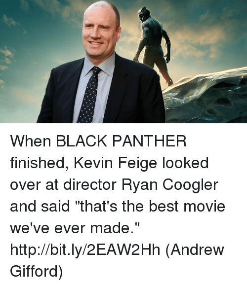 """Ryan Coogler: When BLACK PANTHER finished, Kevin Feige looked over at director Ryan Coogler and said """"that's the best movie we've ever made."""" http://bit.ly/2EAW2Hh  (Andrew Gifford)"""