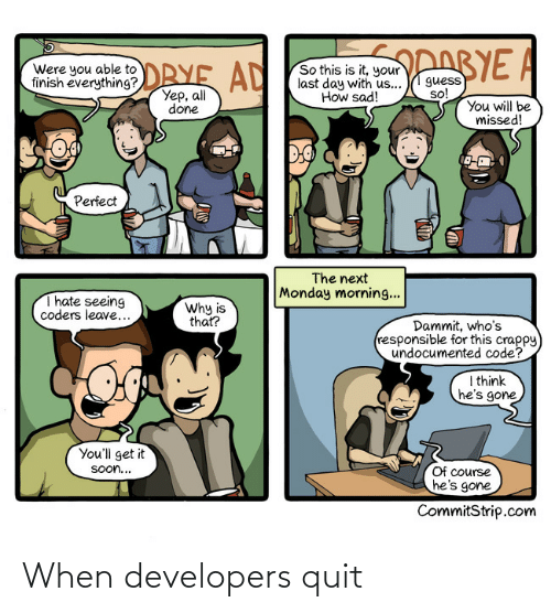 Developers: When developers quit