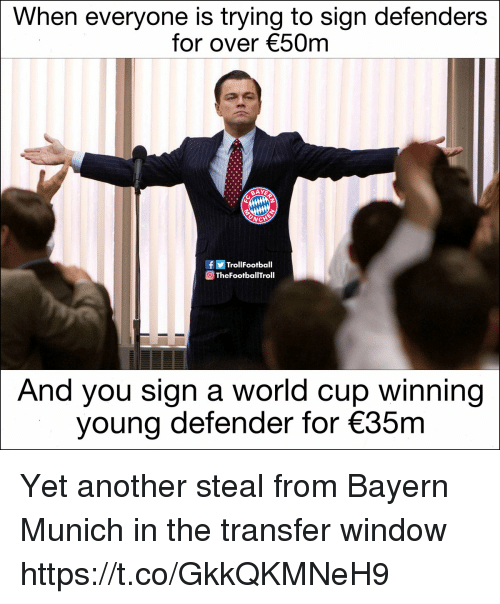 munich: When everyone is trying to sign defenders  for over 50m  TrollFootball  TheFootballTroll  And you sign a world cup winning  young defender for 35m Yet another steal from Bayern Munich in the transfer window https://t.co/GkkQKMNeH9