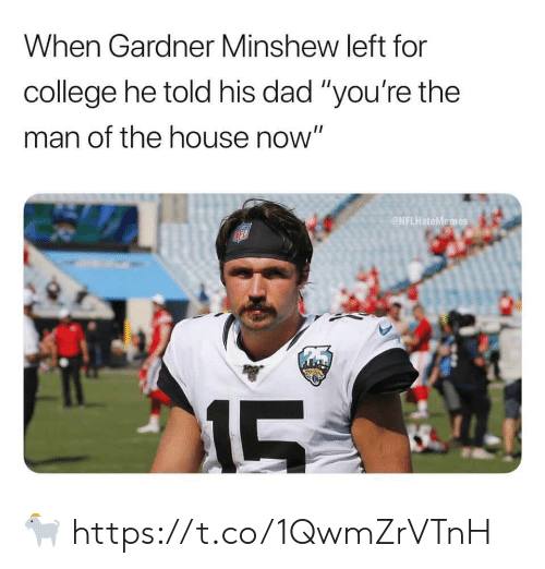 """College, Dad, and Football: When Gardner Minshew left for  college he told his dad """"you're the  man of the house now""""  NFLHateMemes  MFL  215  LS 🐐 https://t.co/1QwmZrVTnH"""