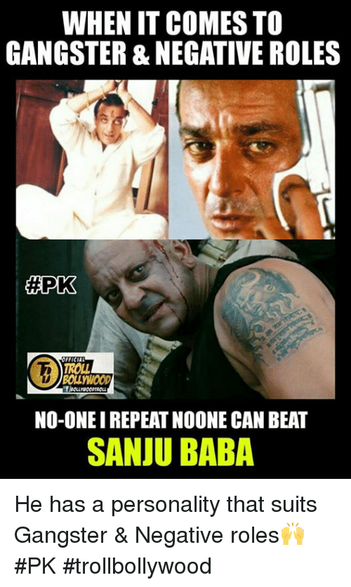 apk: WHEN IT COMES TO  GANGSTER NEGATIVE ROLES  APK  FFICIAL  NO-ONEIREPEAT NOONE CAN BEAT  SANJU BABA He has a personality that suits Gangster & Negative roles🙌  #PK #trollbollywood