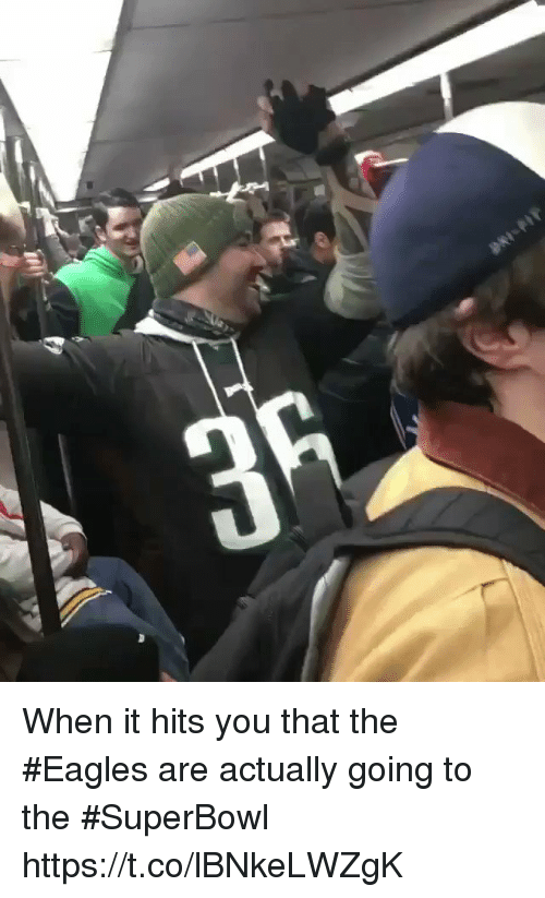 Philadelphia Eagles, Nfl, and Superbowl: When it hits you that the #Eagles are actually going to the #SuperBowl  https://t.co/lBNkeLWZgK