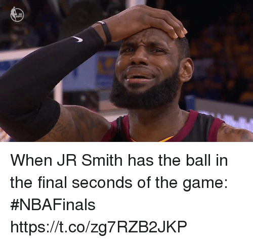 J.R. Smith, Sports, and The Game: When JR Smith has the ball in the final seconds of the game: #NBAFinals https://t.co/zg7RZB2JKP