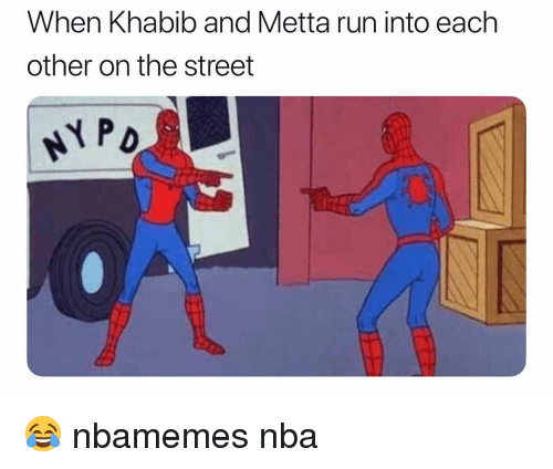 Basketball, Nba, and Run: When Khabib and Metta run into each  other on the street  (s 😂 nbamemes nba