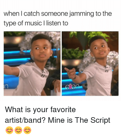 jamming: when l catch someone jamming to the  type of music I listen to <p>What is your favorite artist/band? Mine is The Script 😊😊😊</p>
