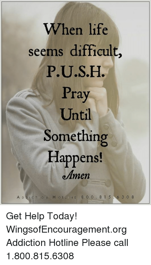 when life seems difficult p u s h pray until something happens eamen 23728906 when life seems difficult push pray until something happens! eamen