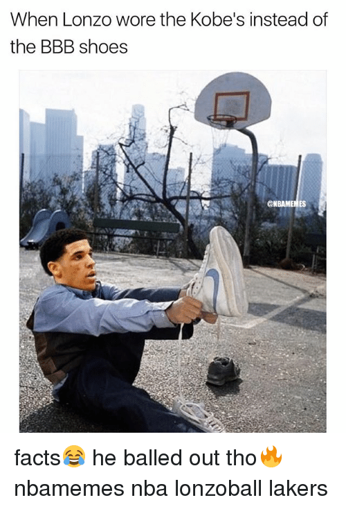 bbb: When Lonzo wore the Kobe's instead of  the BBB shoes  ONBAMEMES facts😂 he balled out tho🔥 nbamemes nba lonzoball lakers