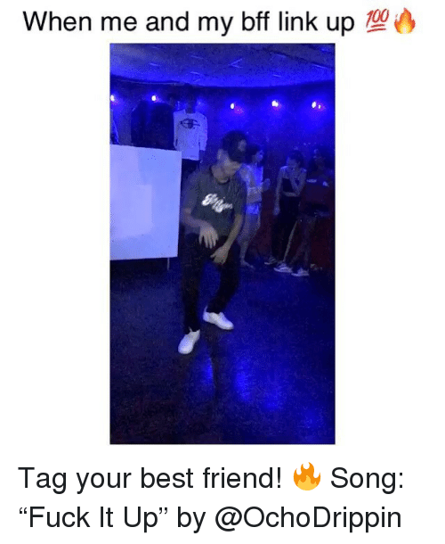 "Best Friend, Funny, and Best: When me and my bff link up 14 Tag your best friend! 🔥 Song: ""Fuck It Up"" by @OchoDrippin"