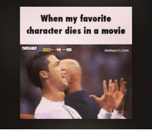 Ohmagifs and Ohmagif: When my favorite  character dies in a movie  OHMAGIF.COM