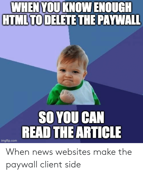 When: When news websites make the paywall client side