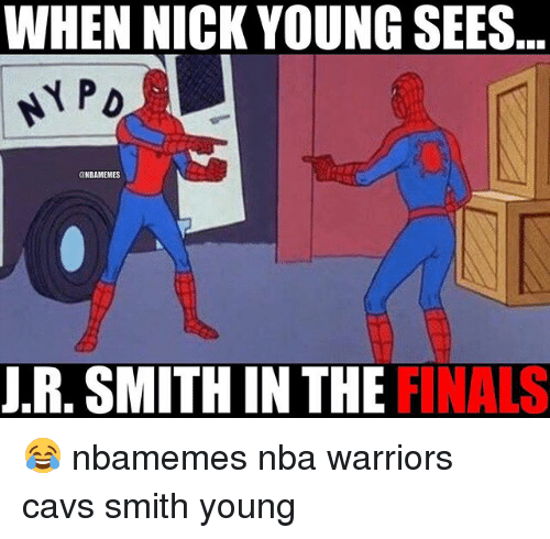 Basketball, Cavs, and Finals: WHEN NICK YOUNG SEES  CNBAMEMES  J.R. SMITH IN THE FINALS 😂 nbamemes nba warriors cavs smith young