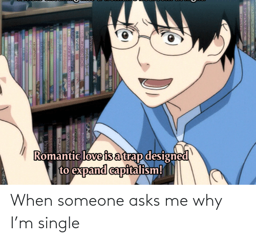 Single: When someone asks me why I'm single