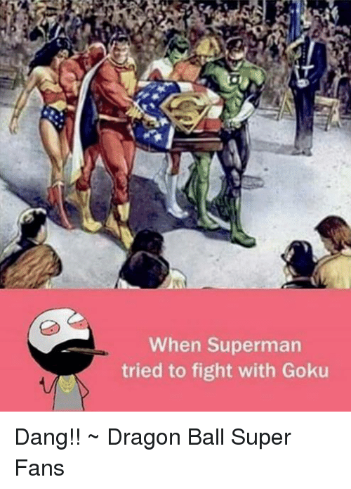 Dragon Ball Super: When Superman  tried to fight with Goku Dang!!  ~ Dragon Ball Super Fans