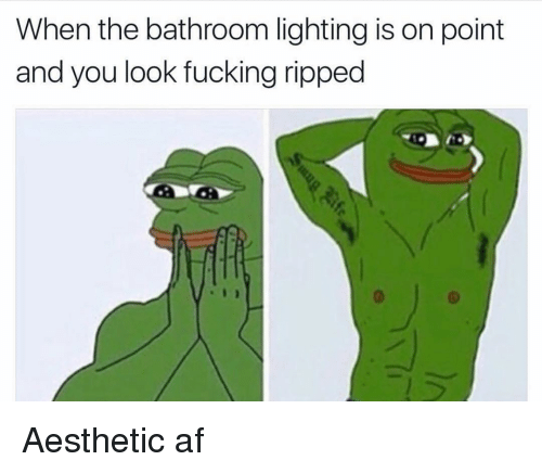 Af, Fucking, and Gym: When the bathroom lighting is on point  and you look fucking ripped Aesthetic af