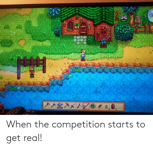 competition: When the competition starts to get real!