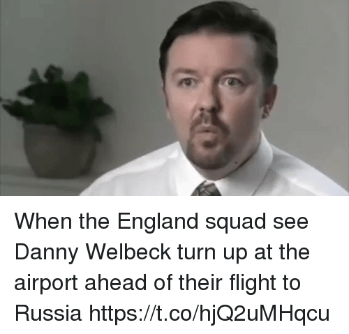 England, Soccer, and Squad: When the England squad see Danny Welbeck turn up at the airport ahead of their flight to Russia https://t.co/hjQ2uMHqcu