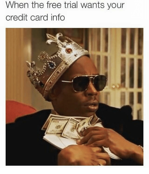 Free, Credit Card, and  Card: When the free trial wants your  credit card info
