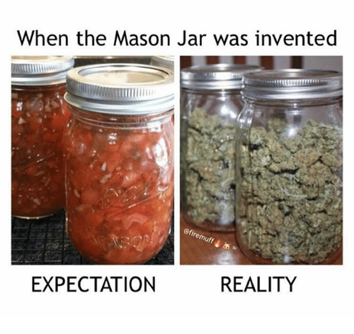 Expectation Reality: When the Mason Jar was invented  EXPECTATION  REALITY
