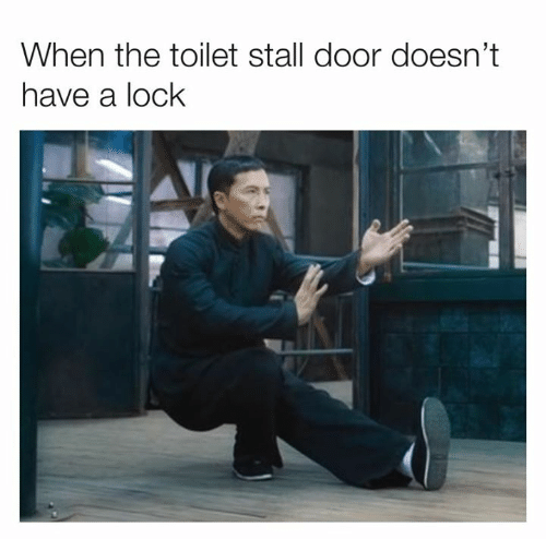Dank, 🤖, and Lock: When the toilet stall door doesn't  have a lock