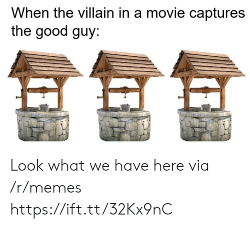 Villain: When the villain in a movie captures  the good guy Look what we have here via /r/memes https://ift.tt/32Kx9nC