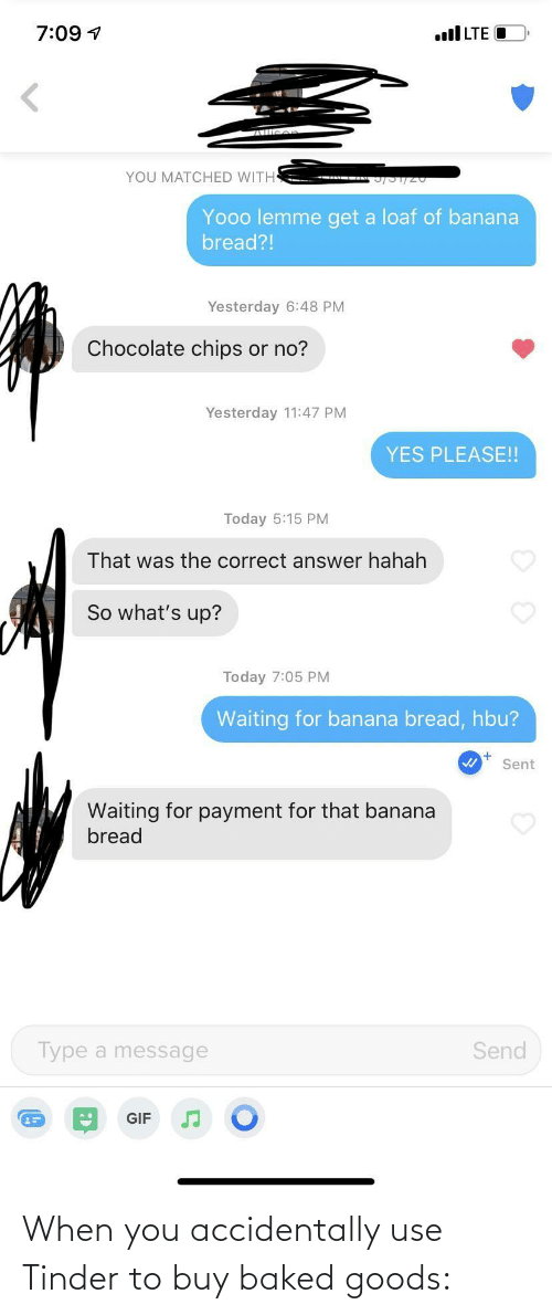 Baked: When you accidentally use Tinder to buy baked goods: