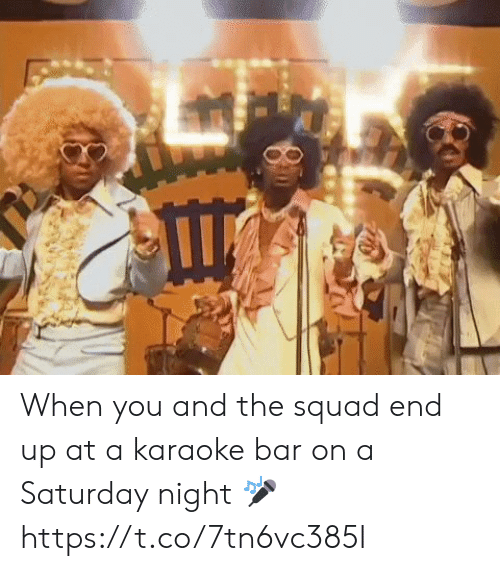 Karaoke Bar: When you and the squad end up at a karaoke bar on a Saturday night 🎤 https://t.co/7tn6vc385I