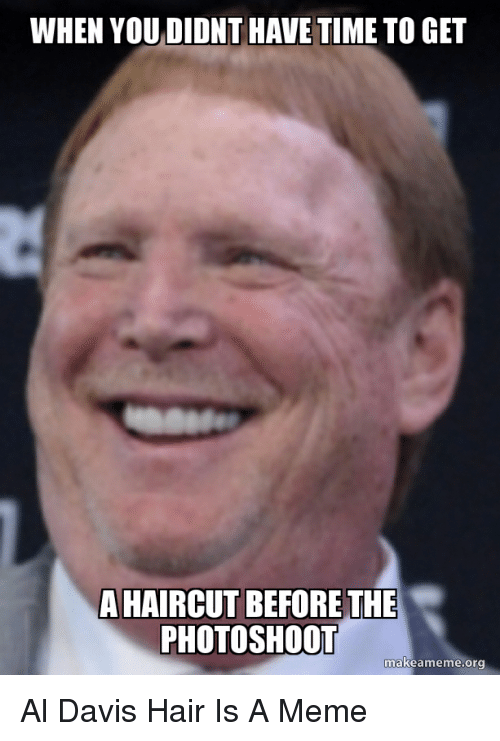 Haircut, Meme, and Nfl: WHEN YOU DIDNT HAVE TIME TO GET A HAIRCUT