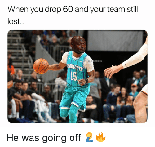 going off: When you drop 60 and your team still  lost  NBAMEMES  15 He was going off 🤦‍♂️🔥