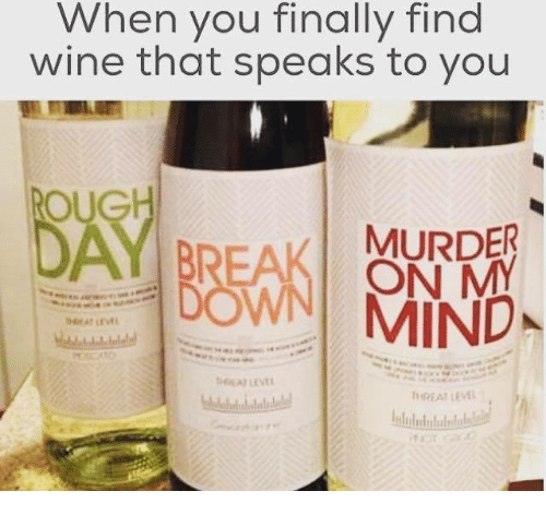 Oug: When you finally find  wine that find  to you  OUG  MURDER  DOWN  ON  MY  MIND