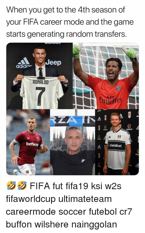 buffon: When you get to the 4th season of  your FIFA career mode and the game  starts generating random transfers.  Jeep  adide  RONALDO  nirates  da  das  adidos  dafabet  dafabet ad  dafabet od  betway  dafabet  daf  bet  adt 🤣🤣 FIFA fut fifa19 ksi w2s fifaworldcup ultimateteam careermode soccer futebol cr7 buffon wilshere nainggolan